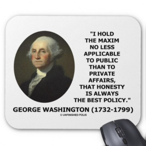 George Washington Maxim Honesty Best Policy Quote Mouse Pad