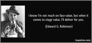 know I'm not much on face value, but when it comes to stage value, I ...