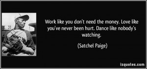 More Satchel Paige Quotes