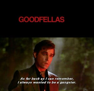 http://www.buzzpirates.com/2010/01/the-best-quotes-from-goodfellas/