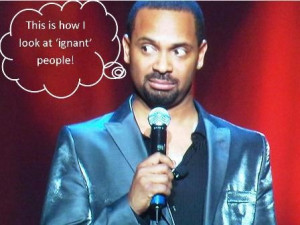 thoughts from Mike Epps
