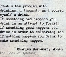 alcohol, charles bukowski, quotes, sad, teens, true