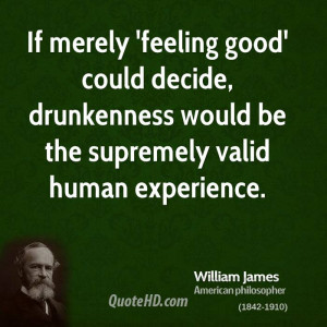 Feeling Good Quotes If merely 'feeling good' could