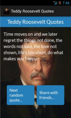 ... well who teddy roosevelt is with teddy roosevelt quotes app you can