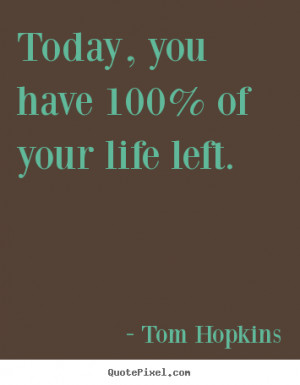... tom hopkins more inspirational quotes life quotes success quotes love