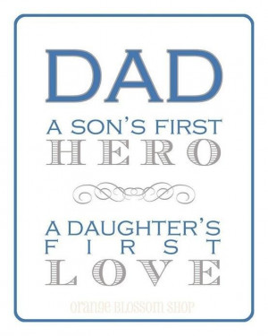 Like Father Like Son Quotes Dad a son s first heroa