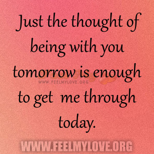 Being Love Quotes Just The Thought With You