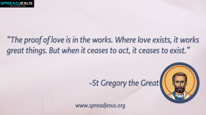 the Great:St Gregory the Great QUOTES HD-WALLPAPERS DOWNLOAD:CATHOLIC ...