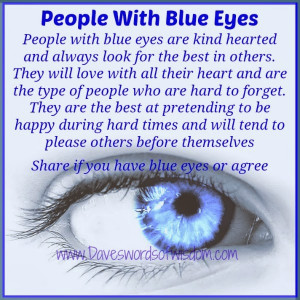 People with blue eyes are kind hearted