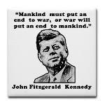 JFK Anti-War Quote Tile Coaster