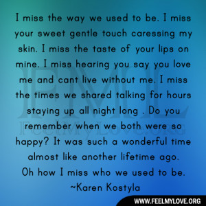 miss the way we used to be