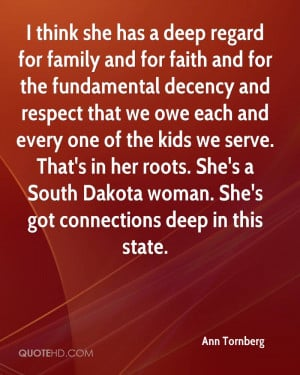 think she has a deep regard for family and for faith and for the ...