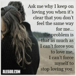 ... It's Clear That You Don't Feel The Same Way For Me… ~ Sad Quote