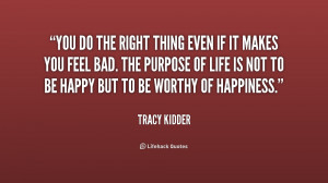 quote-Tracy-Kidder-you-do-the-right-thing-even-if-189714.png