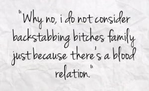 quotes about backstabbing family members
