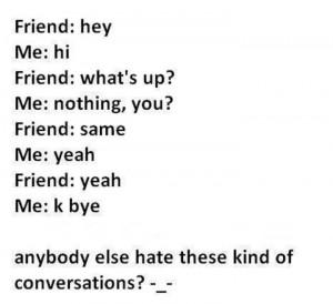 Boring conversation..