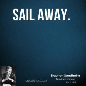 Sail Away Quotes