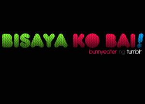 Bisaya Quotes Love