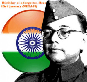 ... SUBHAS CHANDRA BOSE: Fiery Will and Nerves of Steel By Col. S. K. Bose