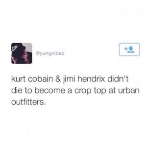 jimi hendrix, kurt cobain, music, quotes, true, tweets, twitter quotes