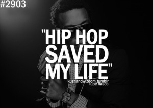 Hip Hop Quotes About Life