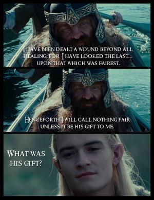 LOTR ~ Quotes ~ Legolas ~ Gimli ~ Tolkien ~