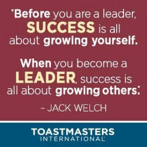 Toastmasters. Jack Welch quote.