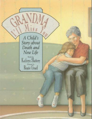 Children's Books on Grief: Gandma I'll Miss You