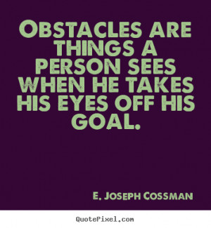 cossman more motivational quotes inspirational quotes life quotes ...
