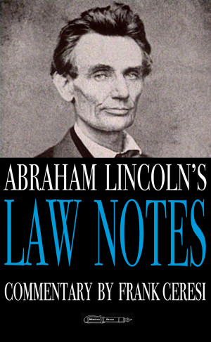 Abraham Lincoln's Advice to Lawyers