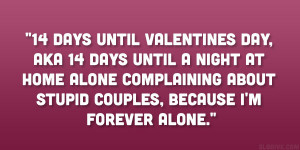 14 days until Valentines Day, aka 14 days until a night at home alone ...