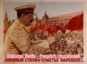 Stalin Propaganda Posters Translated In English to a Stalin s quote ...