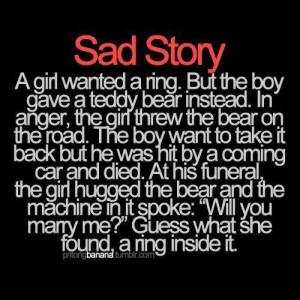 ... , heartbreak, love, marry, quotes, ring, sad, saying, so freakin sad