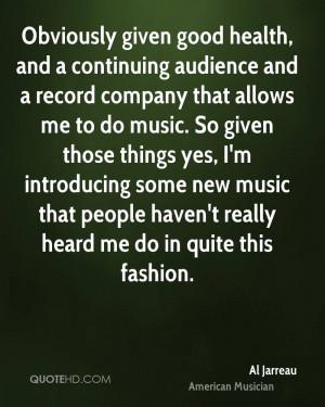 Al Jarreau Health Quotes