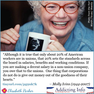 Molly Ivins pro-union quote