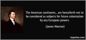More James Monroe Quotes