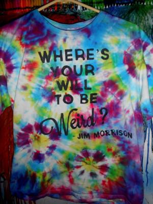 Trippy Tie dye Jim Morrison Quote T-shirtFor Sale on my Ebay: http ...