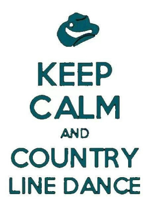 Keep Calm and Country Line Dance