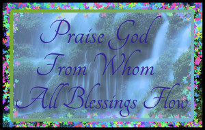 Praise God From Whom All Blessings Flow Blue - PNG