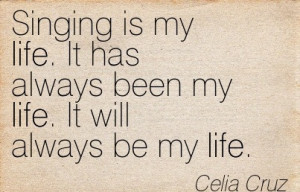 Singing Is My Life