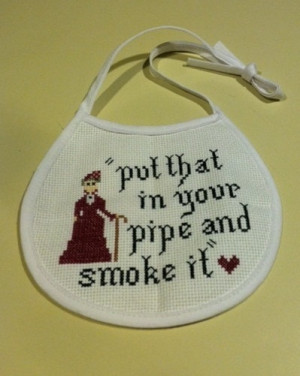 Dowager Countess quote cross stitch bib. Something seems so wrong and ...