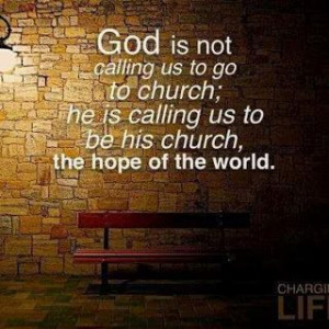 God Is Calling Us to Be His Church