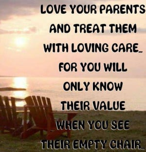 Quotes about Parents: Love Your Parents