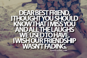 Miss My Best Friend Quotes And Sayings I Miss My Best Friend Quotes