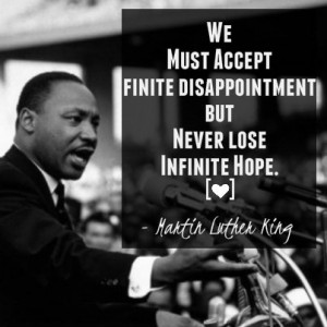 ... quotes #hairstylistLose Hope, Martin Luther King, Infinite Hope, Daily