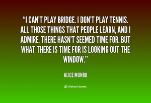 quote-Alice-Munro-i-cant-play-bridge-i-dont-play-54261.png