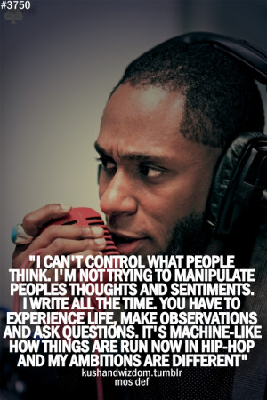 Displaying (20) Gallery Images For Mos Def Quotes...