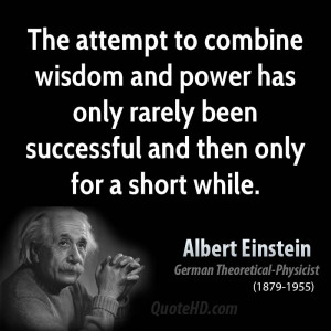 The attempt to combine wisdom and power has only rarely been ...