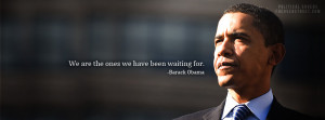 Barack Obama Our Moment Quote Barack Obama We Are The Ones Quote