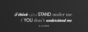 Best I Think You Stand Under Me Quote